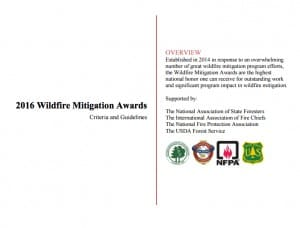 Read the criteria and guidelines for the Wildfire Mitigation Award. Photo credit: http://stateforesters.org/mitigation