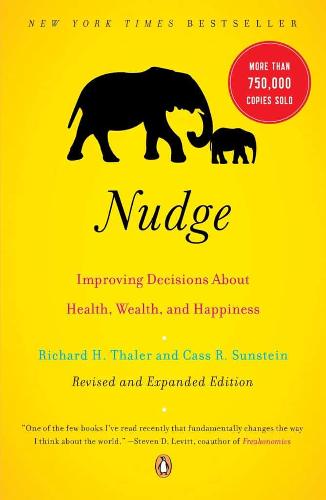 Book cover of Nudge: Improving Decisions About Health, Wealth and Happiness, by Richard Thaler and Cass Sunstein