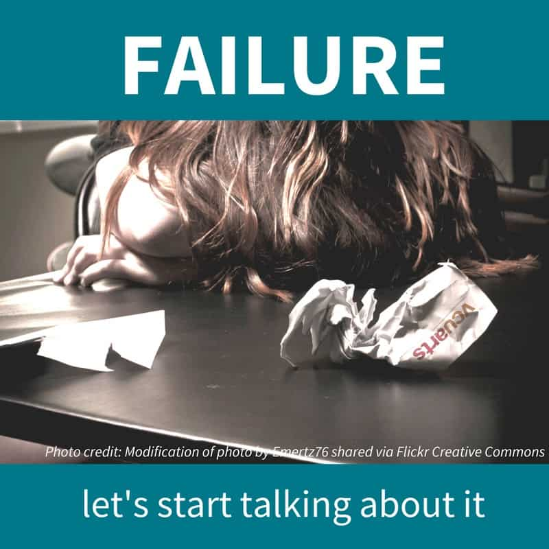 "Photo of person with their head on a desk, implying ""defeat,"" with the following text imposed: ""Failure. Let's start talking about it."""