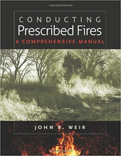 Conducting Prescribed Fires: A Comprehensive Manual book cover; one of the many resources identified through the prescribed fire outreach needs assessment