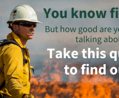 New quiz! How good are you at talking about fire?