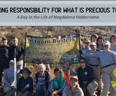 Taking Responsibility for What is Precious to Us: A Day in the Life of Magdalena Valderrama