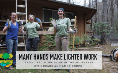 Many Hands Make Lighter Work: Getting FAC Work Done in the Southeast with RC&Ds and AmeriCorps