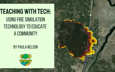 Teaching with Tech: Using Fire Simulation Technology to Educate a Community