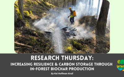 Research Thursday: Increasing Resilience and Carbon Storage through In-forest Biochar Production