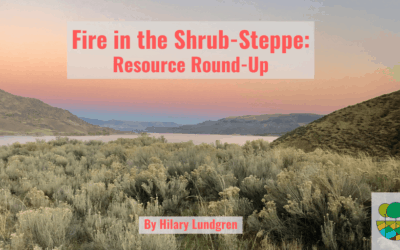 Fire in the Shrub-Steppe: Resource Round-Up