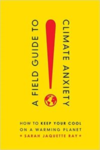 Book cover entitled A Field Guide to Climate Anxiety